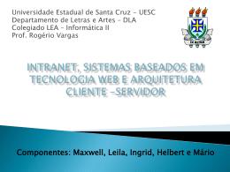 Noções de intranets, modelo cliente/servidor e sistemas apoiados