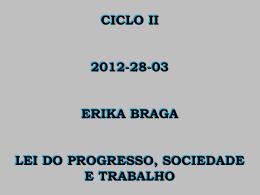 Lei do Progresso, Sociedade e Trabalho (ErikaB