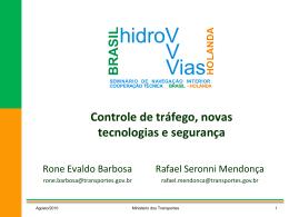 Seminário Brasil X Holanda - Ministério dos Transportes
