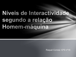 Níveis de Interactividade segundo a relação Homem