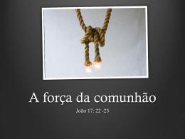 A força da comunhão