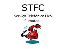Serviço Telefônico Fixo Comutado (STFC)