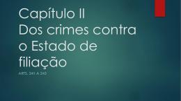 Cap II_Dos crimes contra o estado de filiação
