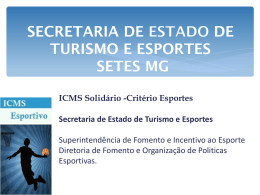 SECRETARIA DE ESTADO DE TURISMO E ESPORTES * SETES MG