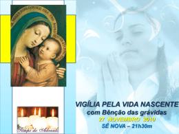 Cartaz da Vigília pela Vida Nascente - Sé Nova