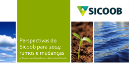 Sicoob cenário 2014 - Sicoob Central MT/MS