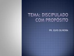 PR. ELVIS fortaleza - Discipulado – Pr Andre LDA – Servindo o