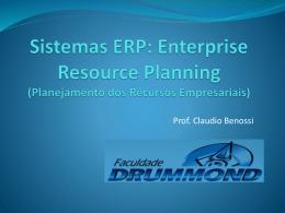 Sistema de Informação - Prof. Ms. Claudio Benossi