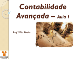 Contabilidade Avançada – Aula 1 Prof. Gildo Ribeiro AVALIAÇÃO