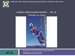 35.3.2 Considera-se trabalhador capacitado para trabalho em altura