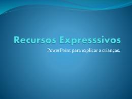 Recursos Expresssivos