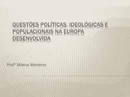 Questões políticas, ideológicas e populacionais na Europa