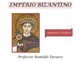 28/04/2015 - Império Bizantino.