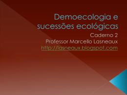 Demoecologia e sucessões ecológicas