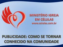PUBLICIDADE: COMO SE TORNAR CONHECIDO NA COMUNIDADE