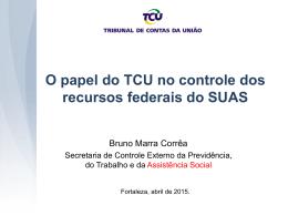 O PAPEL DO TCU NO CONTROLE DOS RECURSOS FEDERAIS