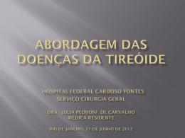 Abordagem Cirúrgica das Doenças da Tireóide Hospital Federal