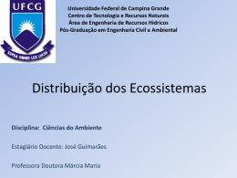 Distribuição dos Ecossistemas - Área de Engenharia de Recursos
