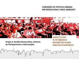 Gestão Democrática, Sistema de Planejamento e Informações