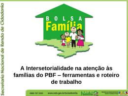 A Intersetorialidade na atenção às famílias do PBF