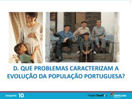 Que problemas caraterizam a evolução da população portuguesa
