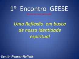 1 Encontro de GEESE - regional Litoral Centro