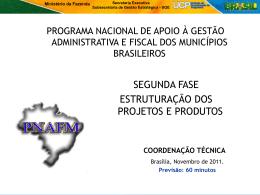 Projetos e Produtos do PNAFM II