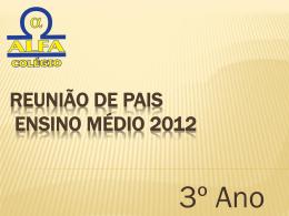 Reunia3ano - Colégio Alfa & Omega