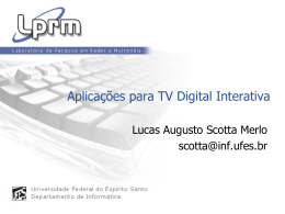 Ginga-NCL: the Declarative Environment of the Brazilian Digital TV