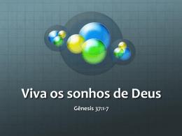 Viver os sonhos de Deus