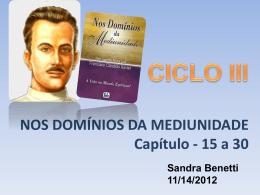 CICLO III Nos Dominios da Mediunidade Parte 3 Capitulo 21 a 30