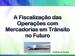 A Fiscalização do Trânsito de Mercadorias no Futuro