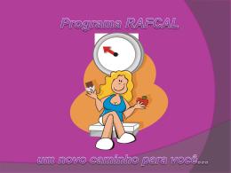 O que é o Programa RAFCAL?
