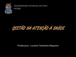 Gestão - Professora Luciana Tolstenko