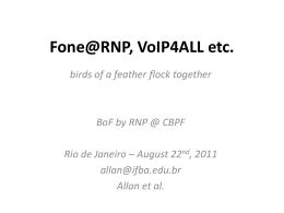 1 - Allan - IFBA - Fone@RNP, VoIP4ALL etc