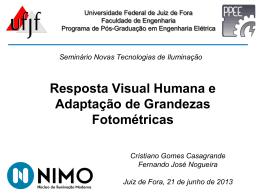Resposta Visual Humana e Adaptação de Grandezas Fotométricas