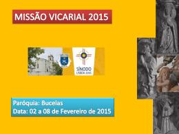 Missão Vicarial 2015.