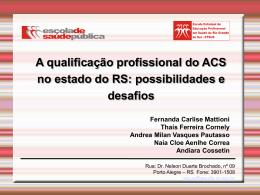 A qualificação profissional do ACS no estado do RS