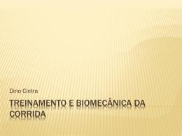 TREINAMENTO E BIOMECÂNICA DA CORRIDA