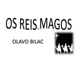 OS REIS MAGOS - Mensagens em Power Point