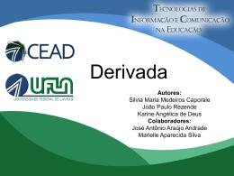 Derivada - Projeto TICS