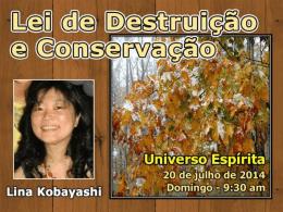 Lei de Destruição e Conservação (RosanaN)
