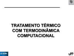 tratamento térmico com termodinâmica computacional