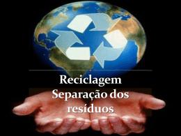 Reciclagem: Separação dos resíduos