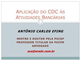 Aplicação do CDC às atividades bancárias