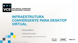 Infraestrutura convergente para desktop virtual / móvel