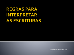 REGRAS PARA INTERPRETAR AS ESCRITURAS