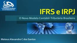 IFRS e IRPJ – O Novo Modelo Contábil-Tributário Brasileiro - CRC-PB