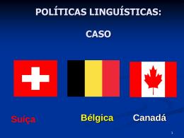 CASO Suíça Bélgica Canadá