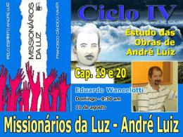 Missionários da Luz - Cap. 19 e 20 (EduardoW)